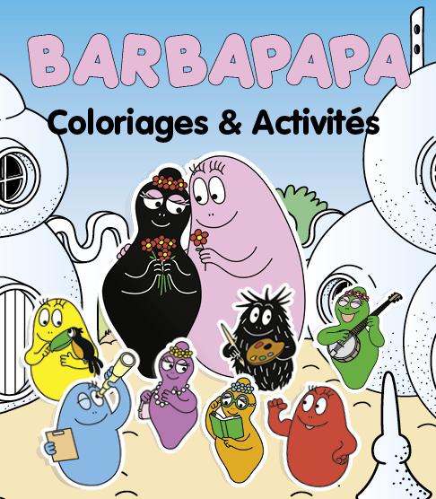 Barbapapa Coloriages et activités