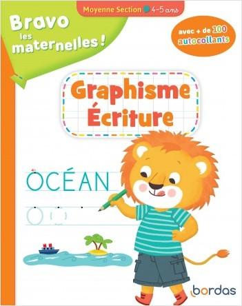 Bravo les maternelles - Graphisme Ecriture Moyenne section + autocollants - dès 4 ans