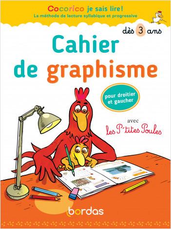 Cocorico je sais lire ! avec les P'tites poules - Cahier de graphisme dès 3 ans