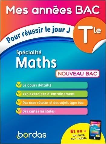 Mes Années BAC Cours - Exercices - Spécialité Maths Terminale - BAC 2021