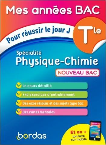 Mes Années BAC Cours - Exercices - Spécialité Physique-Chimie Terminale - BAC 2021