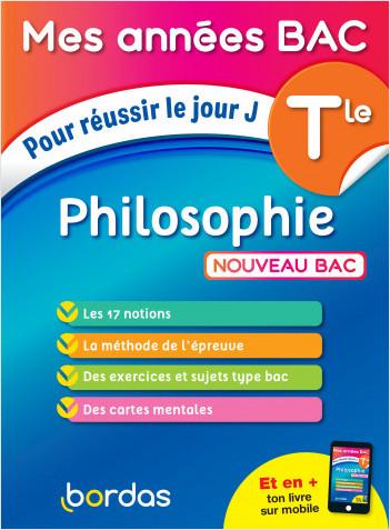 Mes Années BAC Cours - exercices - Philosophie Terminale - BAC 2021