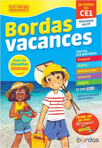 Bordas Vacances - Je rentre en CE1