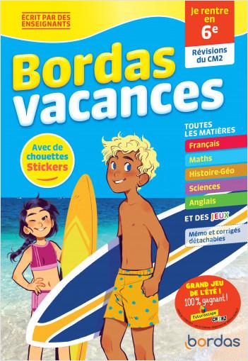 Bordas Vacances - Je rentre en 6e