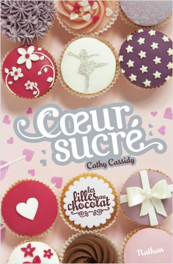 Les filles au chocolat : Cœur sucré