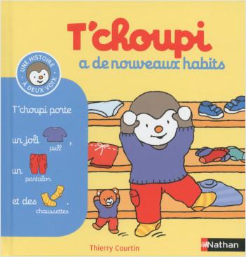 T'choupi a de nouveaux habits - (Tome 17) - Dès 2 ans