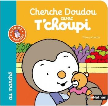 Cherche Doudou avec T'choupi au marché - Dès 1 an et demi