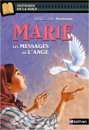Marie, les messages de l'ange - Histoires de la Bible - Dès 11 ans