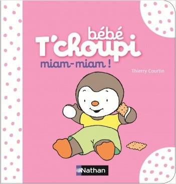 Bébé T'choupi : Miam, miam ! - Dès 6 mois