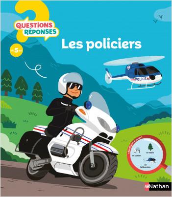 Les policiers - Questions/Réponses - doc dès 5 ans