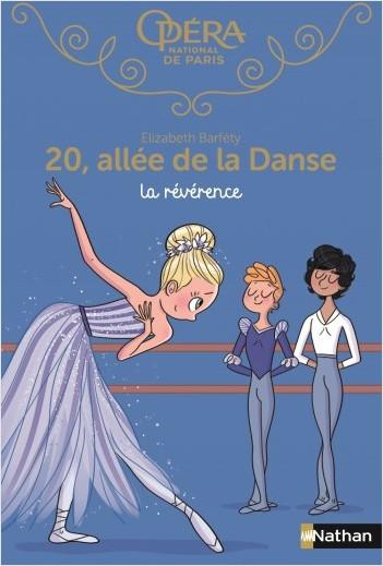 20 allée de la danse : La révérence - Roman dès 8 ans