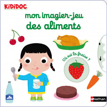 Mon imagier-jeu des aliments - Kididoc - Livre animé - Dès 6 mois