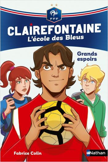 Clairefontaine, L'école des bleus - Grands espoirs - Fédération Française de Football - Dès 8 ans