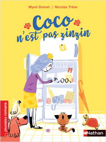 Coco n'est pas zinzin - Roman Vie quotidienne - De 7 à 11 ans