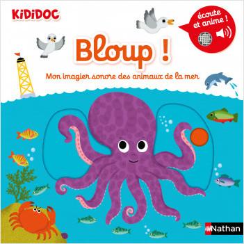 Bloup ! Mon imagier sonore des animaux de la mer - Dès 1 an