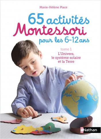 65 activités Montessori pour les 6/12 ans