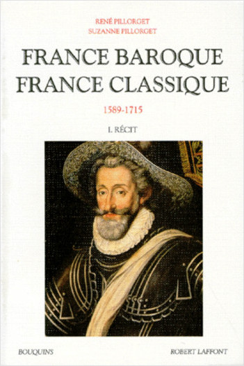 France baroque, France classique - Tome 1