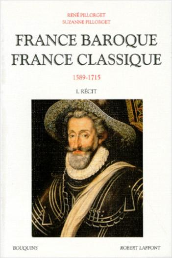 France baroque, France classique - Tome 1