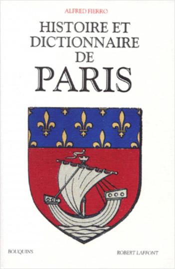 Histoire et dictionnaire de Paris
