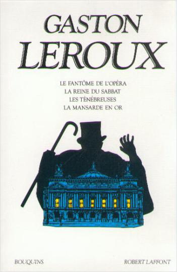 Le Fantôme de l'Opéra - La Reine du Sabbat - Les Ténébreuses - La Mansarde en or