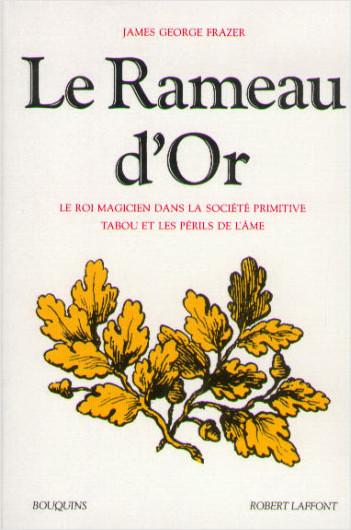 Le Rameau d'or - Tome 1