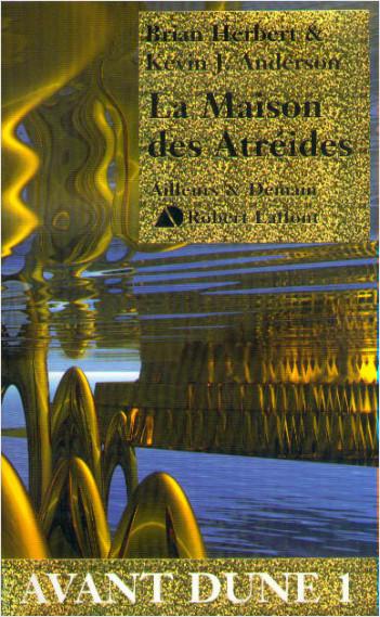 La maison des Atréides - Avant Dune -T.1