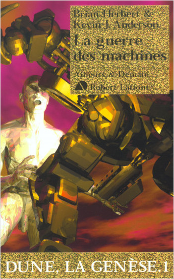 La guerre des machines - Dune, la genèse - T1