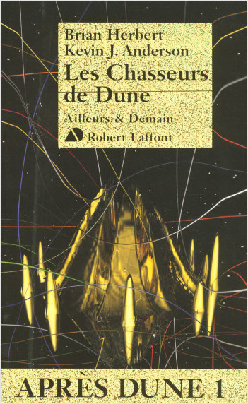 Les chasseurs de Dune - Après Dune T.1