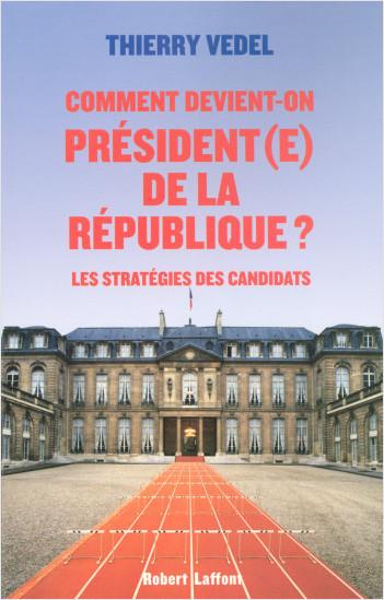Comment devient-on Président(e) de la République ?
