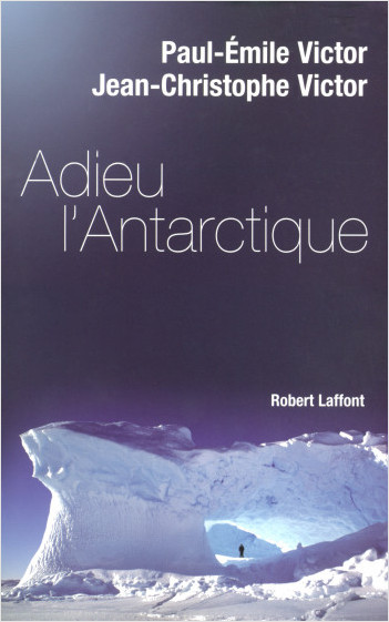 Adieu l'Antarctique