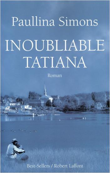 Inoubliable Tatiana
