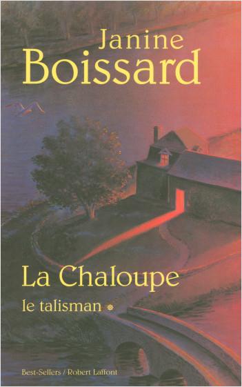 La Chaloupe - Tome 1
