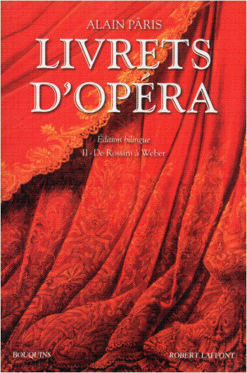 Livrets d'opéra - Tome 2