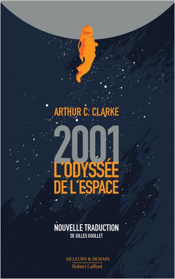 2001 : L'Odyssée de l'espace - nouvelle traduction