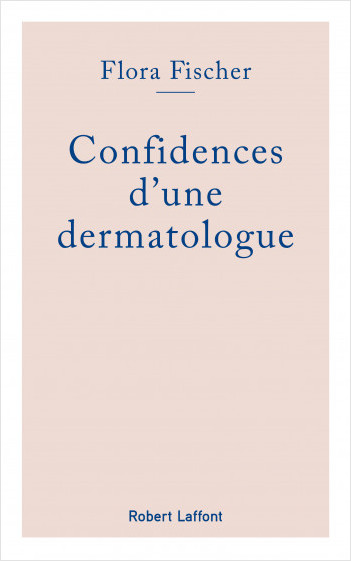 Confidences d'une dermatologue