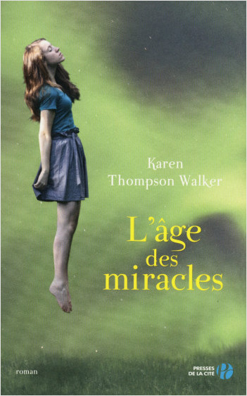 L'Age des miracles (version Young Adult)
