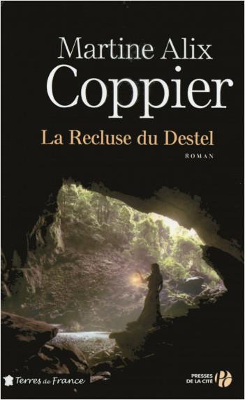 La Recluse du Destel