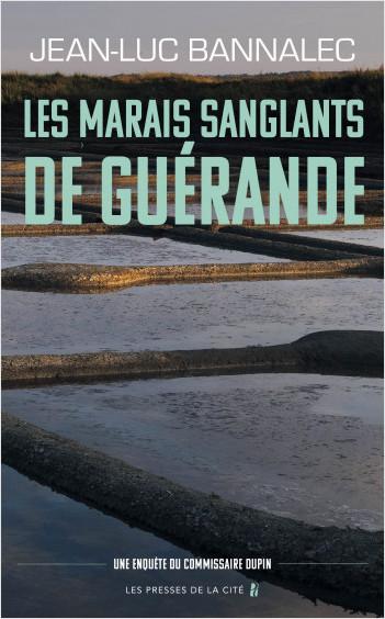 Les marais sanglants de Guérande