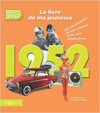 1952, Le Livre de ma jeunesse