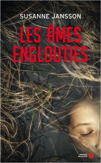 Les âmes englouties de Susanne Jansson - Editions Presses de la Cité