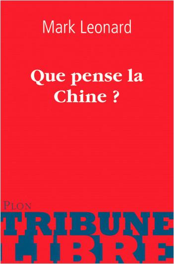 Que pense la Chine ?