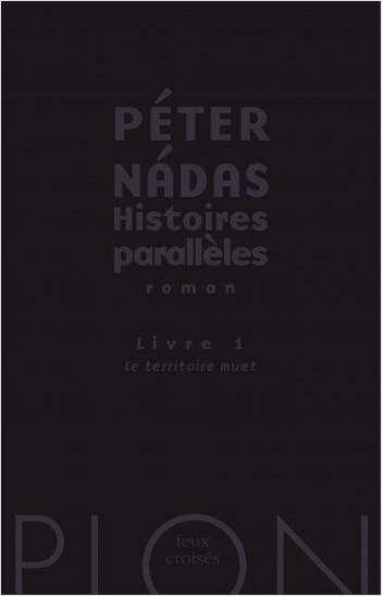 Histoires parallèles, livre 1 : Le territoire muet