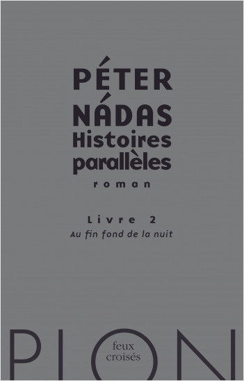 Histoires parallèles, livre 2 : Au fin fond de la nuit