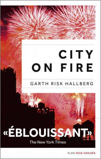 City on fire, édition française