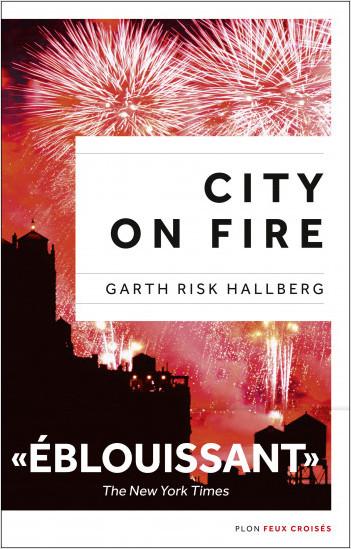 City on fire, édition française
