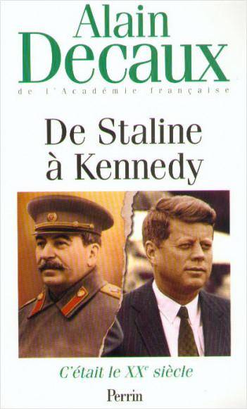 C'était le XXe siècle, tome 4 : De Staline à Kennedy