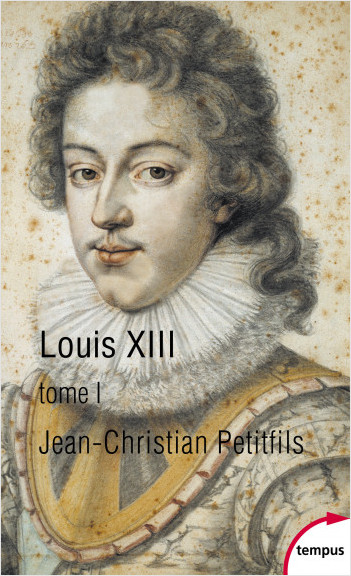 Louis XIII, tome 1