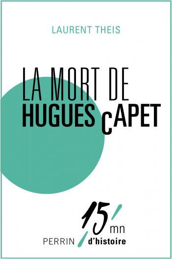 La mort d'Hugues Capet