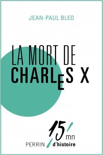 La mort de Charles X