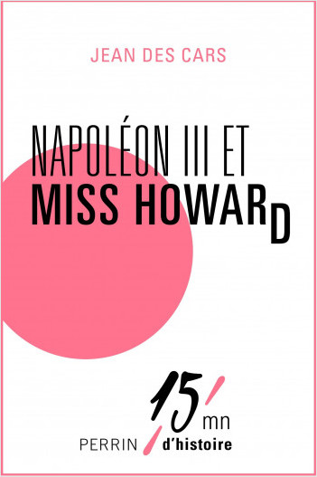 Napoléon III et Miss Howard